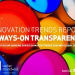 Second Innovation Trends Report on 'Always-On Transparency'