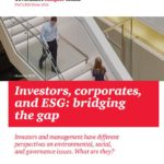Investors, corporates, and ESG: bridging the gap