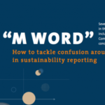 Addressing the Confusion Around Materiality and Reporting