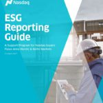 Nasdaq Nordic And Baltic Exchanges Launch Voluntary ESG Reporting Guide