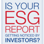 Institutional Investors More Likely to Invest in Companies with Business-Driven ESG Disclosures