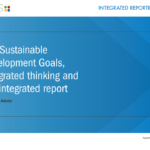 The Sustainable Development Goals, integrated thinking and the integrated report