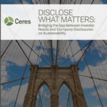 New Ceres analysis reveals gap between what investors want and what companies disclose on sustainability