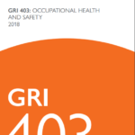 Updated GRI OH&S standard calls for more comprehensive, worker-centric reporting
