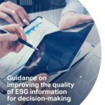 Guidance on improving the quality of ESG information for decision-making