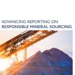 RMI and GRI Launch Responsible Mineral Reporting Toolkit