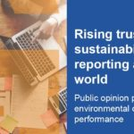 Rising trust in sustainability reporting around the world