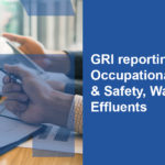 Three GRI Standards come into effect for sustainability reports in 2021